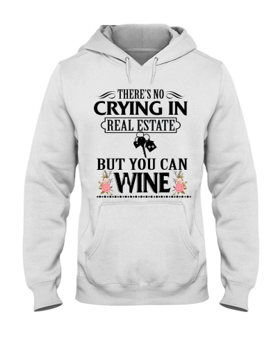 THERE'S NO CRYING IN REAL ESTATE BUT YOU CAN WINE