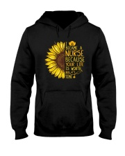 I became a Nurse because your life is worth my tim Hooded Sweatshirt thumbnail