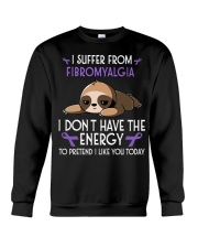 I suffer from Fibromyalgia Crewneck Sweatshirt thumbnail