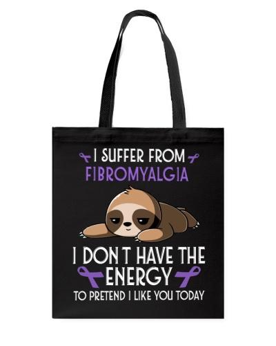 I suffer from Fibromyalgia