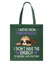 I suffer from Fibromyalgia Tote Bag thumbnail