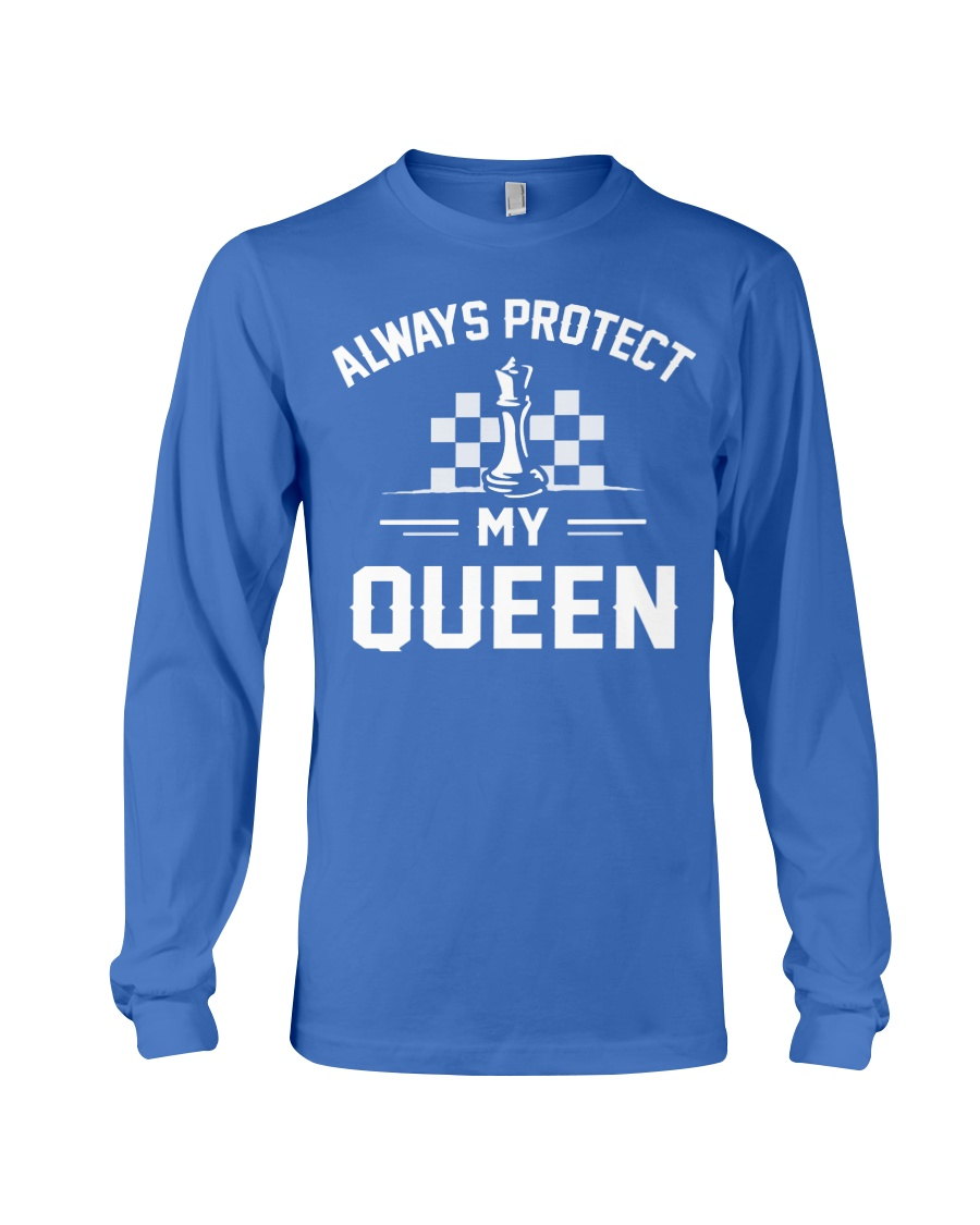 Always Protect My Queen Long Sleeve Tee