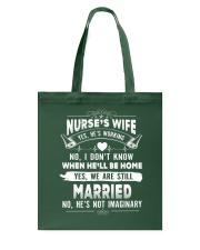 Nurse's Wife Tote Bag thumbnail