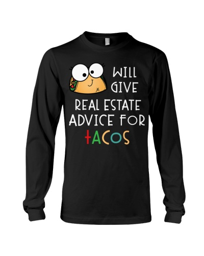 WILL GIVE REAL ESTATE ADVICE FOR TACOS