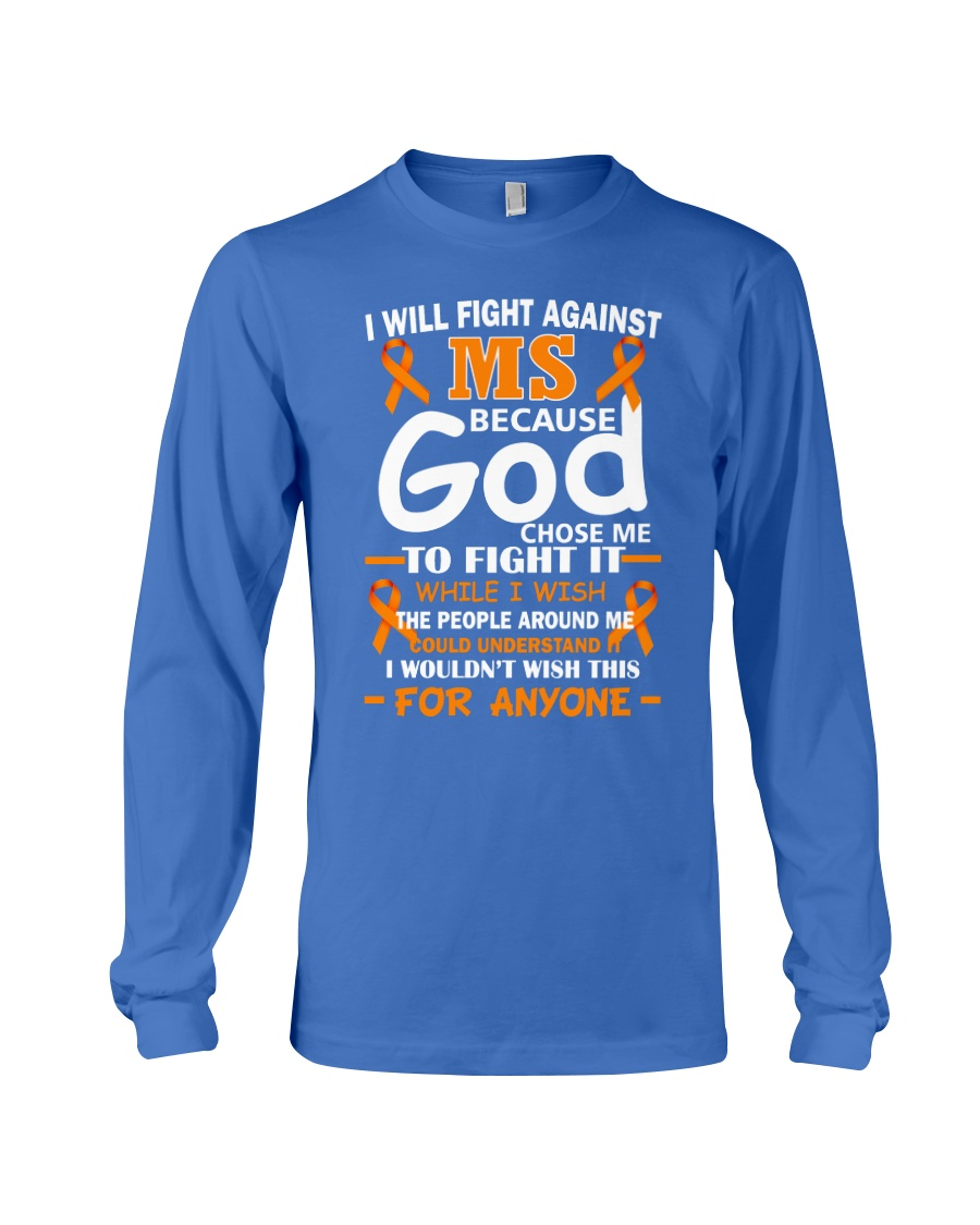 I will fight against MS Long Sleeve Tee