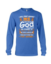I will fight against MS Long Sleeve Tee thumbnail