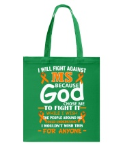 I will fight against MS Tote Bag front