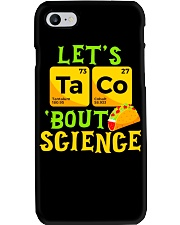 Lets Taco Bout Science Funny Pun Science Tsh Phone Case thumbnail