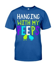 Hanging with my peeps funny easter t shirt Classic T-Shirt front