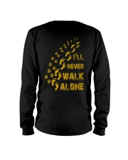 I'LL NEVER WALK ALONE Long Sleeve Tee thumbnail