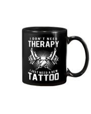 I JUST NEED A NEW TATTOO Mug thumbnail