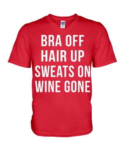 Bra off hair up sweat on wine gone for wine lovers
