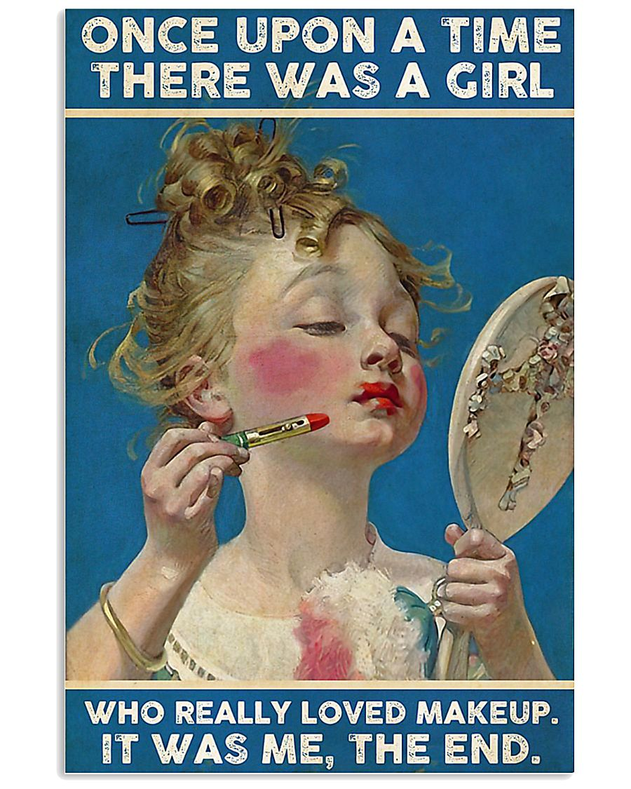 There was a girl who really loved makeup poster 11x17 Poster
