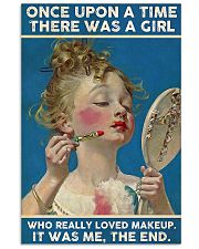 There was a girl who really loved makeup poster 11x17 Poster front