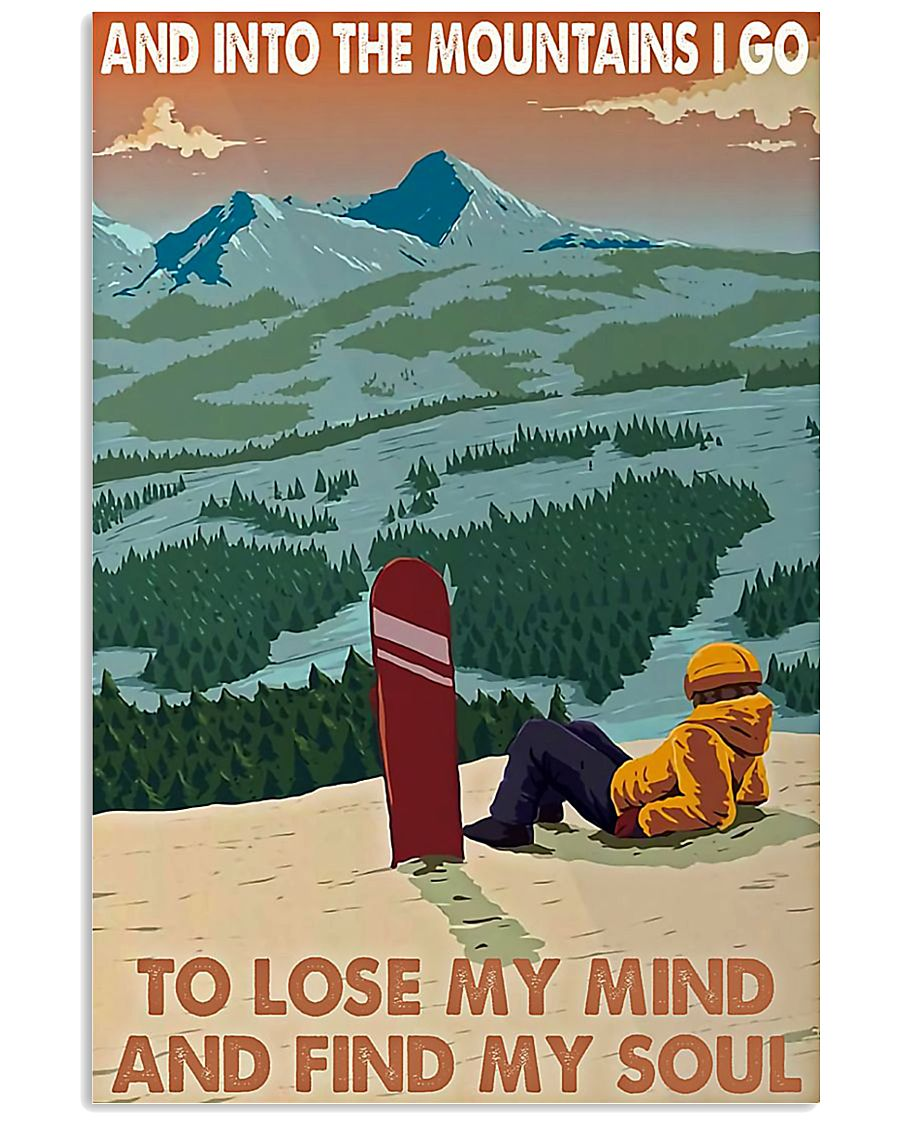 Snowboard And into the mountains I go poster 11x17 Poster