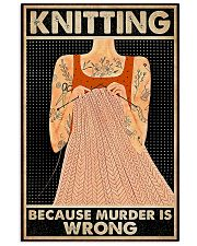 Tattoo knitting because murder is wrong poster 11x17 Poster front