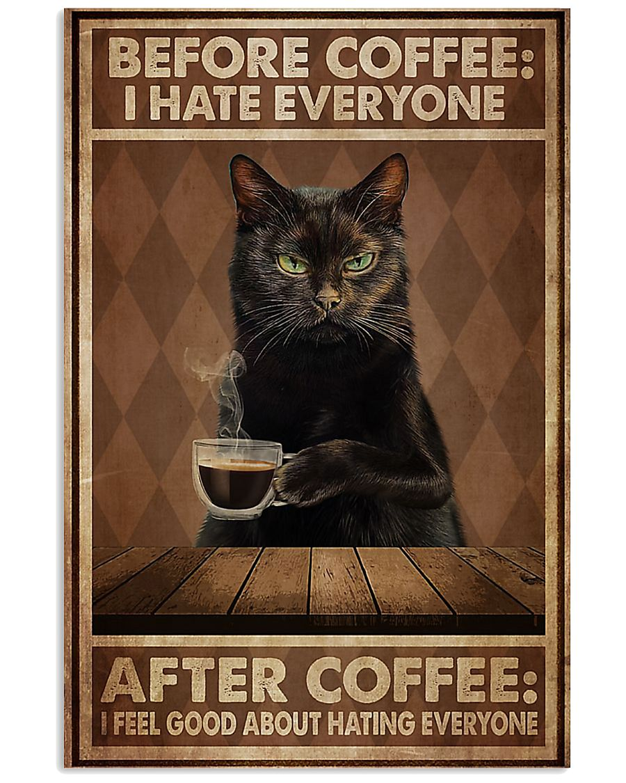 Cat before coffee I hate everyone poster 11x17 Poster