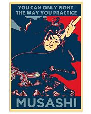 Samurai you can only fight the way you practice 11x17 Poster front