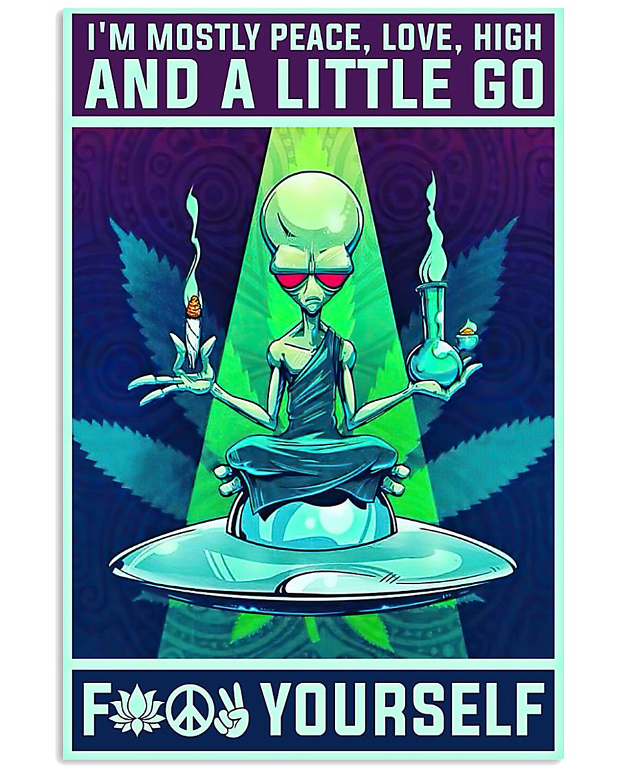 Alien yoga I'm mostly peace love high poster 11x17 Poster
