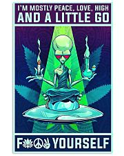 Alien yoga I'm mostly peace love high poster 11x17 Poster front