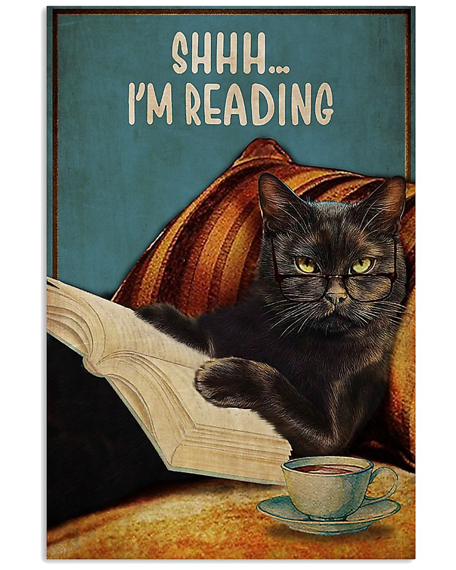 Black cat shhh I'm reading poster 11x17 Poster
