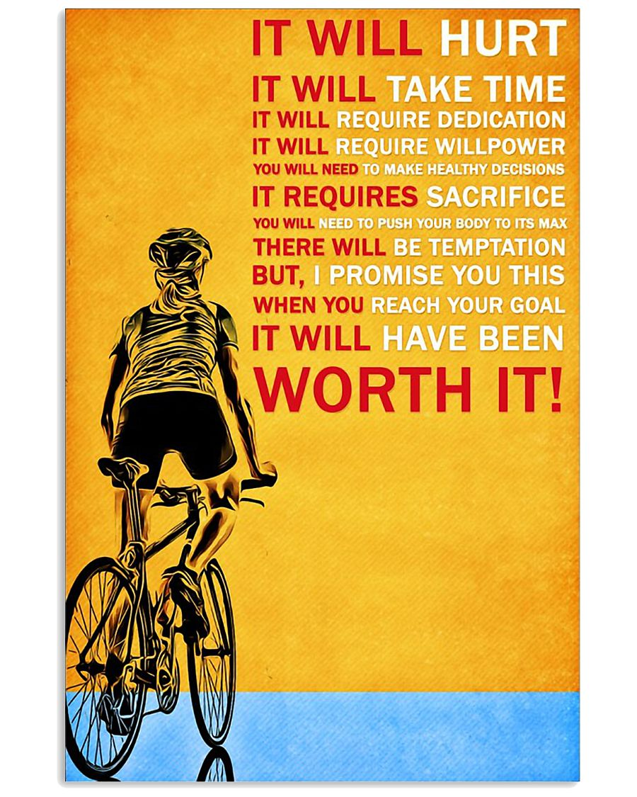 Cycling it will hurt it will take time poster 11x17 Poster