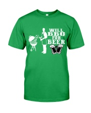 Will BBQ for Beer Classic T-Shirt front