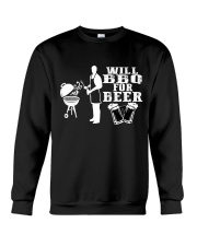 Will BBQ for Beer Crewneck Sweatshirt front