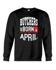 Butcher born in April Crewneck Sweatshirt thumbnail