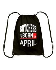 Butcher born in April Drawstring Bag thumbnail