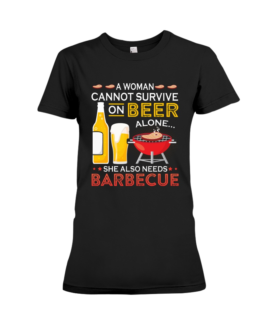 A Woman Cannot Survive on Beer Alone Premium Fit Ladies Tee