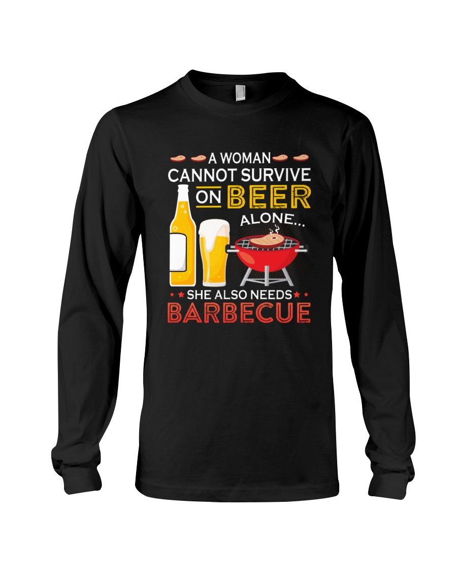 A Woman Cannot Survive on Beer Alone Long Sleeve Tee