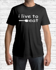 I live to eat Classic T-Shirt lifestyle-mens-crewneck-front-1