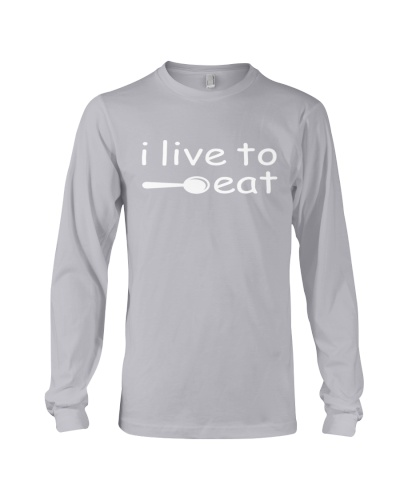 I live to eat