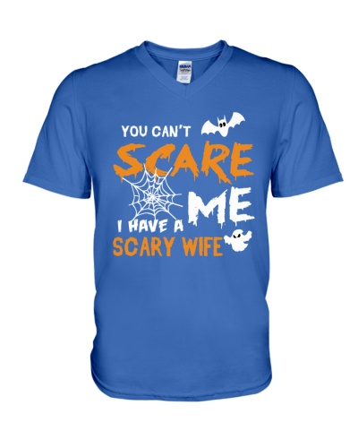 You cant scare me I have a scary wife