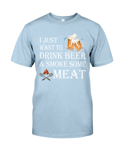 I just want to drink beer and smoke some meat