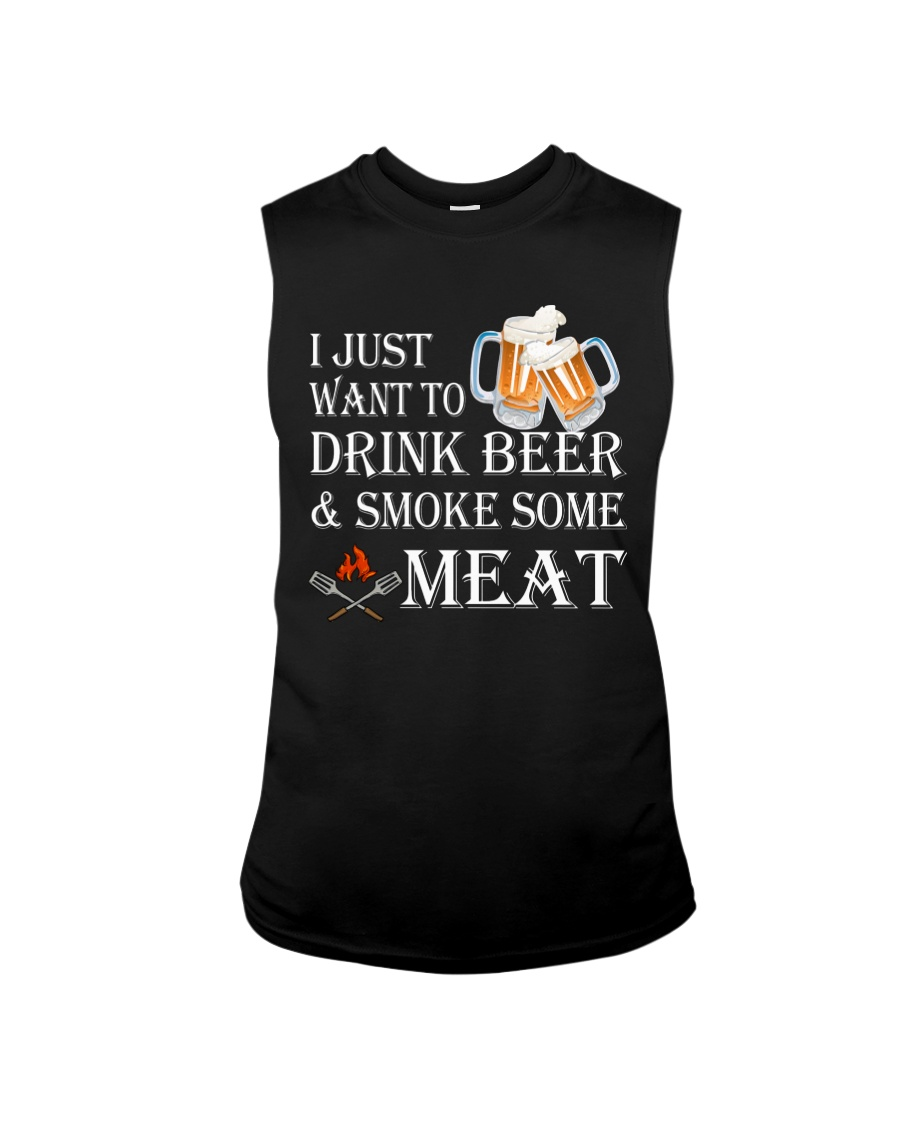 I just want to drink beer and smoke some meat Sleeveless Tee showcase
