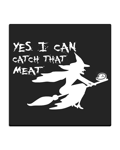Yes I can catch that meat