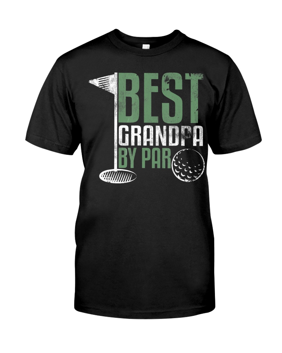 Best Grandpa By Par Fathers Day  Classic T-Shirt