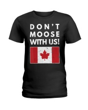 Dont Moose With Us Canada T-Shir Ladies T-Shirt thumbnail