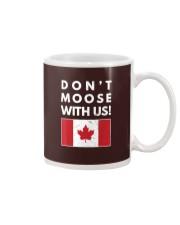 Dont Moose With Us Canada T-Shir Mug thumbnail