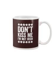 Don't Kiss Me I'm Not Irish T-Shirt S Mug thumbnail