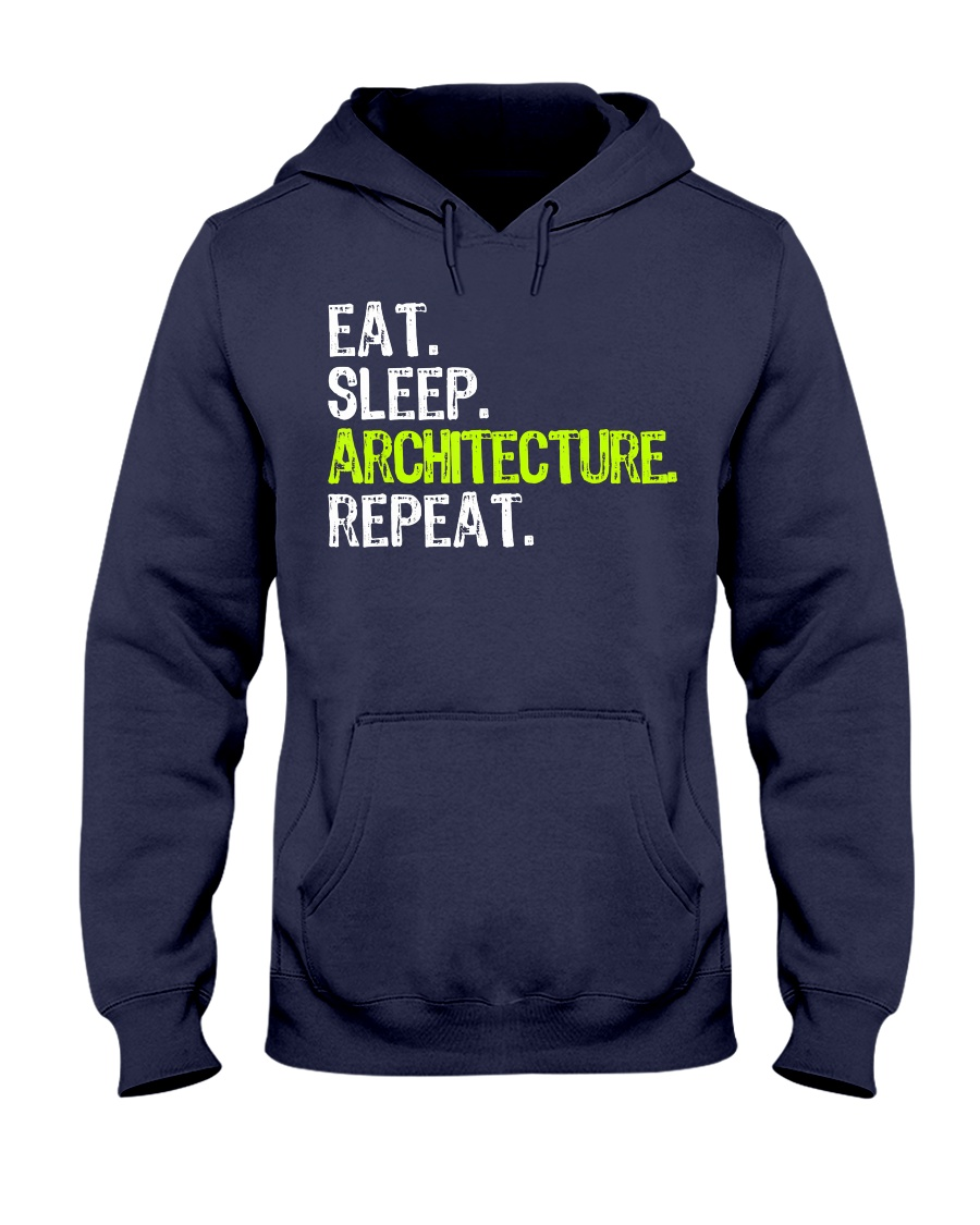 Eat Sleep Architecture Repe Hooded Sweatshirt