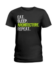 Eat Sleep Architecture Repe Ladies T-Shirt thumbnail