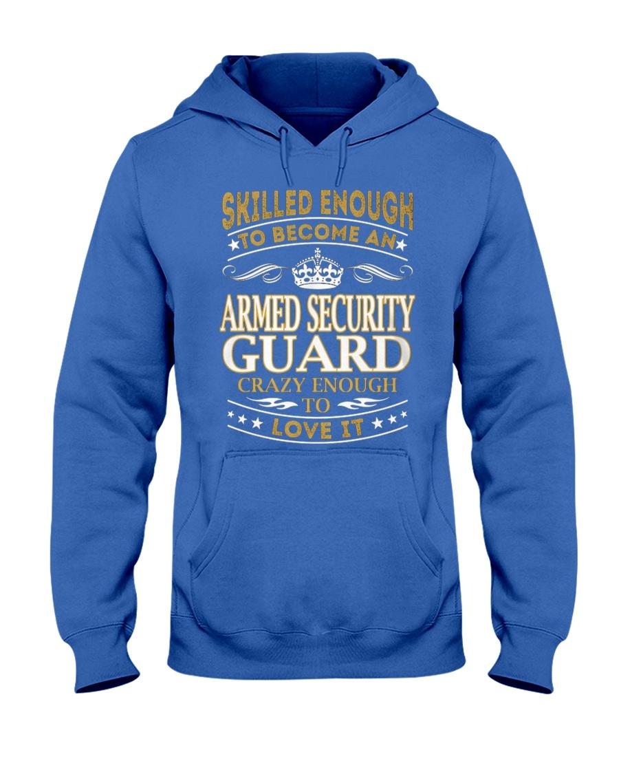 Armed Security Guard Skilled Enough Hooded Sweatshirt