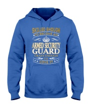 Armed Security Guard Skilled Enough Hooded Sweatshirt front