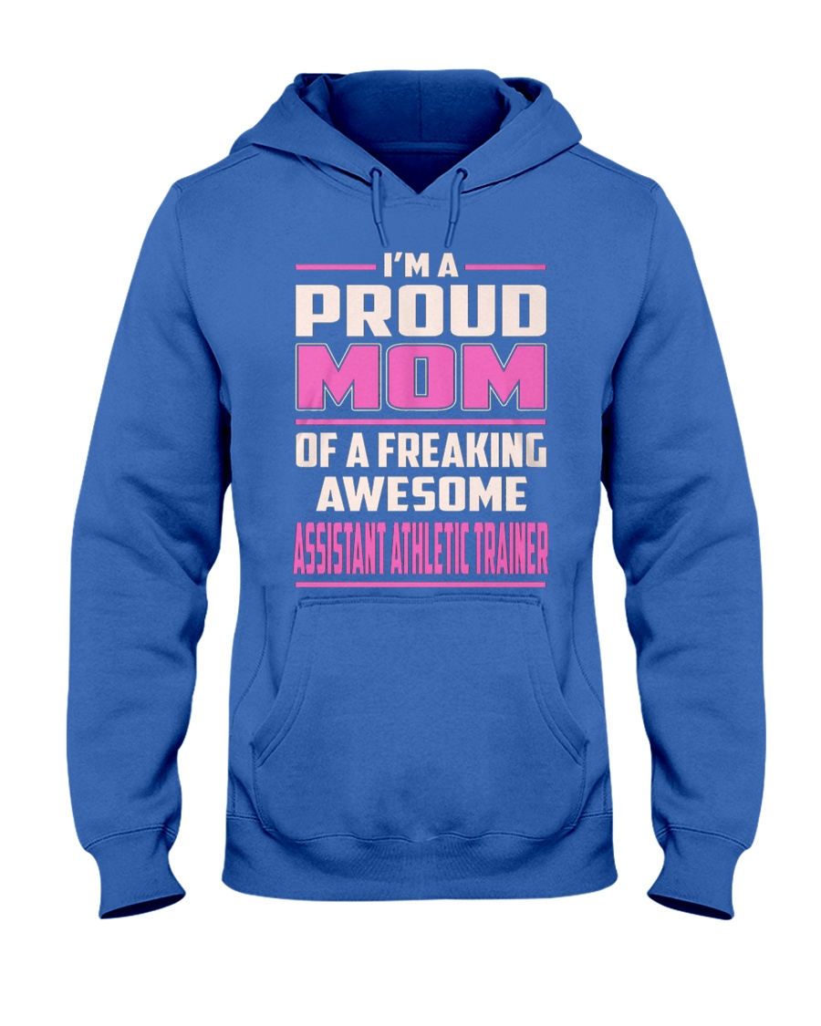 Assistant Athletic Trainer Proud Mom Hooded Sweatshirt
