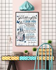 To Granddaughter Never Forget How Much I Love You 11x17 Poster lifestyle-poster-6
