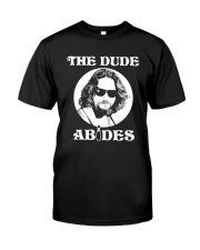 The Dude Abides - The Big Lebowski Classic T-Shirt front