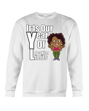 It is our year of Breaking Limits Women Crewneck Sweatshirt tile